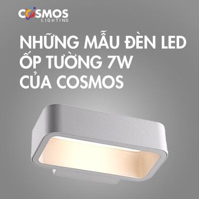 NHỮNG MẪU ĐÈN LED ỐP TƯỜNG 7W CỦA COSMOS